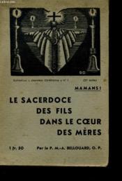 Le Sacerdoce Des Fils Dans Le Coeur Des Meres - Couverture - Format classique