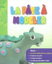 Pate A Modeler (La) - Couverture - Format classique