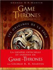 Game of thrones ; les origines de la saga - Couverture - Format classique
