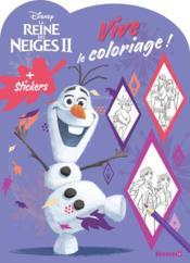 Vive le coloriage ! ; la Reine des Neiges 2 ; Olaf - Couverture - Format classique