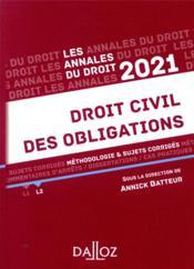 Droit civil des obligations ; méthodologie & sujets corrigés (édition 2021) - Couverture - Format classique