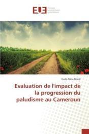 Evaluation de l'impact de la progression du paludisme au cameroun - Couverture - Format classique