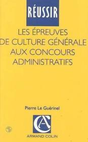 Reussir Epreuves Culture Gener - Couverture - Format classique