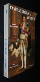 L'Amiral Decres Et Napoleon Ou La Fidelite Orageuse D'Un Ministre - Couverture - Format classique