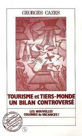 Tourisme Et Tiers-Monde Un Bilan Controverse - Intérieur - Format classique
