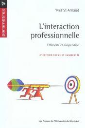 L'interaction professionnelle ; efficacité et coopération - Intérieur - Format classique