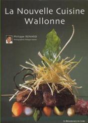 La Cuisine Nouvelle Du Terroir Wallon - Couverture - Format classique