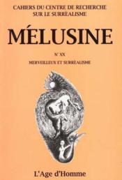 Melusine 20 Merveilleux Et Surrealisme - Couverture - Format classique