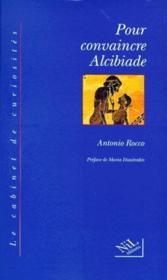 Pour convaincre alcibiade - Couverture - Format classique