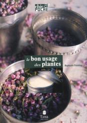 Le Bon Usage Des Plantes - Couverture - Format classique