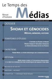 REVUE LE TEMPS DES MEDIAS T.5 ; shoah et génocides ; médias et mémoire - Couverture - Format classique