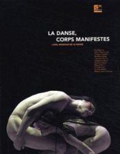 La Danse ; Corps Manifestes - Couverture - Format classique