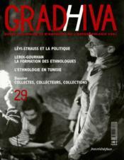 Revue Gradhiva N.29 ; collectes, collecteurs, collection - Couverture - Format classique