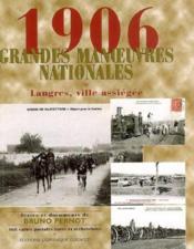 1906 ; les grandes manoeuvres nationales ; langres, ville assiégée - Couverture - Format classique