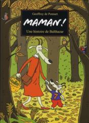 telecharger Maman ! une histoire de Balthazar livre PDF/ePUB en ligne gratuit