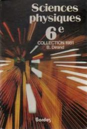 Sc Physiques 6 Edition 81 - Couverture - Format classique