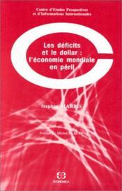 Les Déficits Et Le Dollar. L'Économie Mondiale En Péril - Couverture - Format classique