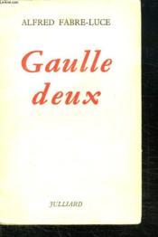 Gaulle Deux. - Couverture - Format classique