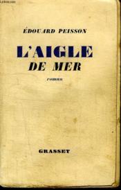 L Aigle De Mer. - Couverture - Format classique