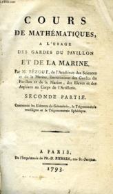 Cours De Mathematiques, A L'Usage Des Gardes Du Pavillon Et De La Marine, Seconde Partie - Couverture - Format classique