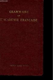 Grammaire De L'Academie Francaise - Couverture - Format classique