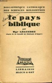 Le Pays Biblique - Bibliotheque Catholique Des Sciences Religieuses. - Couverture - Format classique