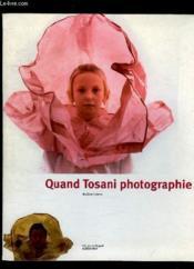 Quand tosani photographie - Couverture - Format classique