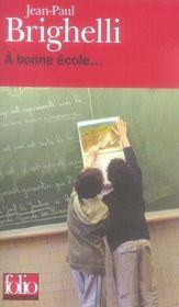 A Bonne Ecole... - Intérieur - Format classique