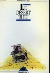 Le desert bleu - Couverture - Format classique