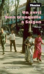 Un avril bien tranquille à Saigon - Couverture - Format classique