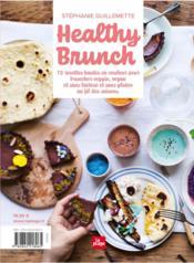Healthy brunch ; recettes hautes en couleur pour toutes les saisons - 4ème de couverture - Format classique
