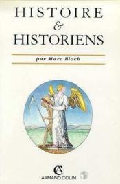 Histoire et historiens - Couverture - Format classique