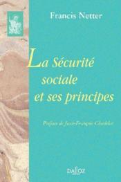 La sécurité sociale et ses principes - Couverture - Format classique