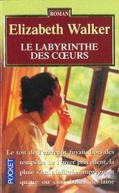Le Labyrinthe Des Coeurs - Intérieur - Format classique