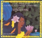 Nang phom hom ; la fille aux-cheveux-parfumés - Couverture - Format classique