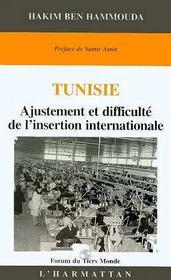 Tunisie ; Ajustement Et Difficulte De L'Insertion Internationale - Intérieur - Format classique