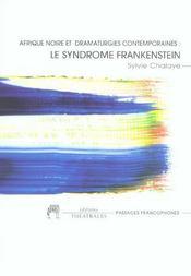 Le Syndrome Frankenstein Afrique Noire Et Dramaturgies Contemporaines - Intérieur - Format classique