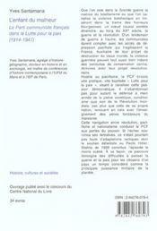 L'enfant du malheur ; le parti communiste dans la lutte pour la paix (1914-1947) - 4ème de couverture - Format classique