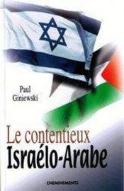 Le contentieux israëlo-arabe - Intérieur - Format classique