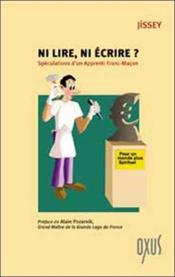 Ni lire, ni écrire ? spéculations d'un apprenti franc-maçon - Couverture - Format classique