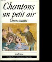Chantons Un Petit Air - Couverture - Format classique