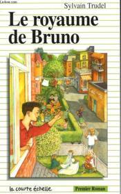 Le Royaume De Bruno - Couverture - Format classique
