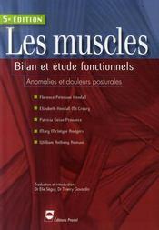Les muscles ; bilan et étude fonctionnels, anomalies et douleurs posturales (5e édition) - Intérieur - Format classique