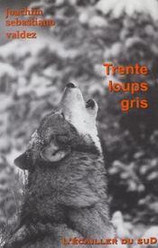 Trente loups gris - Intérieur - Format classique