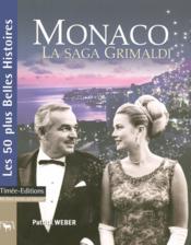 Monaco, la saga Grimaldi - Couverture - Format classique