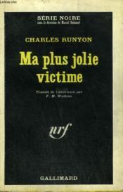 Ma Plus Jolie Victime. Collection : Serie Noire N° 996 - Couverture - Format classique