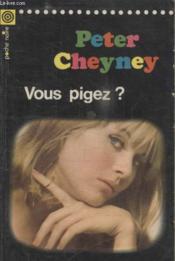 Collection La Poche Noire. N°39 Vous Pigez ? - Couverture - Format classique