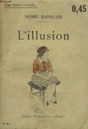 L'Illusion. Collection : Une Heure D'Oubli N° 21 - Couverture - Format classique