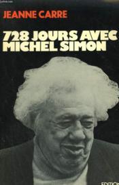 728 Jours Avec Michel Simon. - Couverture - Format classique