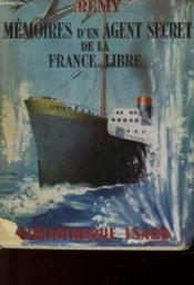 Memoires D'Un Agent Secret De La France Libre - Juin 1940 - Juin 1943 - Livre Premier - Couverture - Format classique